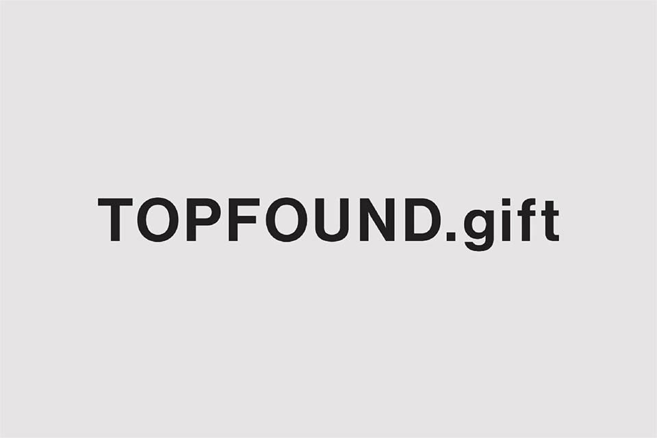 TOPFOUND.gift 展開スタート